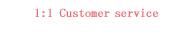 1:1 customer service